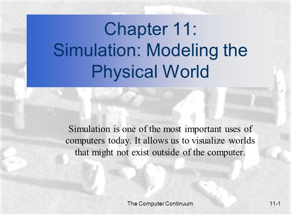 Chapter 11: Simulation: Modeling the Physical World