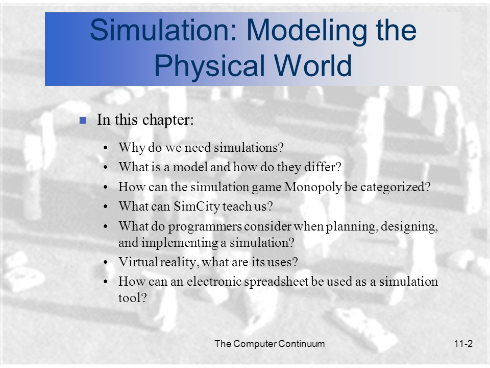 Simulation: Modeling the Physical World