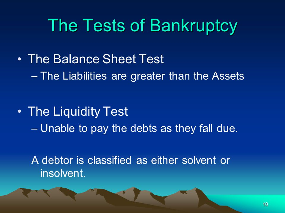 The Tests of Bankruptcy