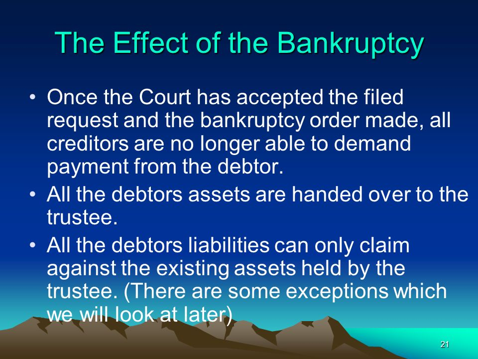 The Effect of the Bankruptcy