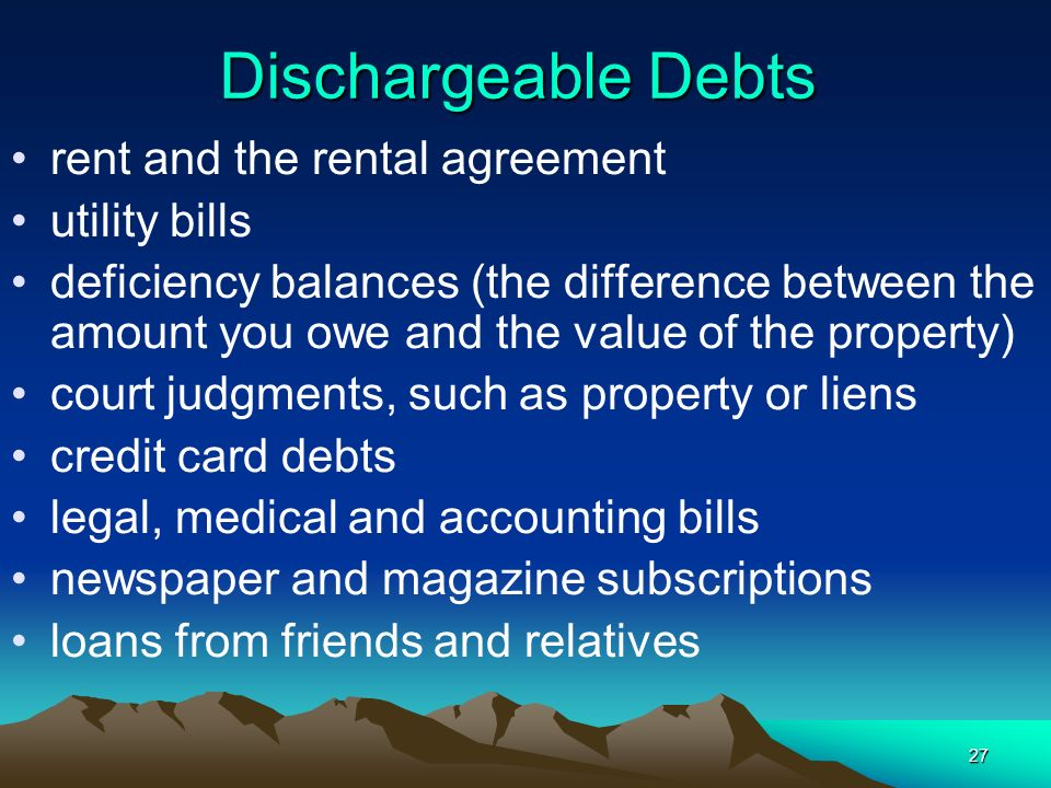 Dischargeable Debts rent and the rental agreement utility bills