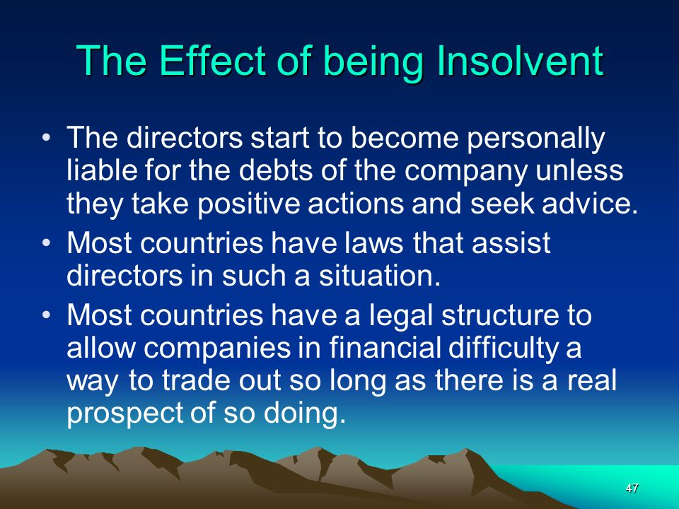 The Effect of being Insolvent