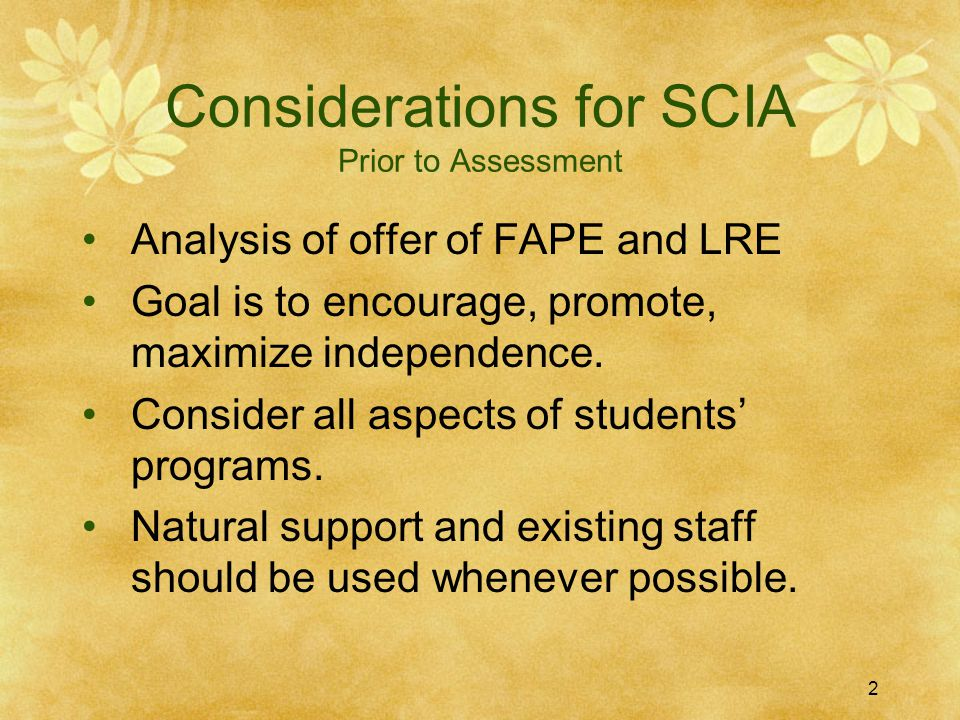 Considerations for SCIA Prior to Assessment