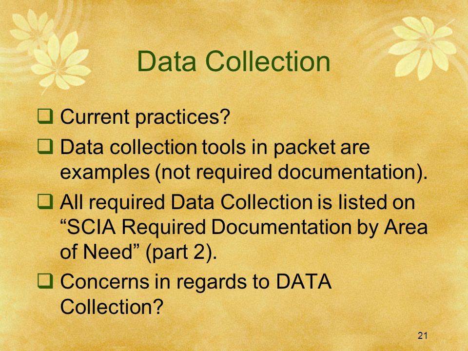 Data Collection Current practices