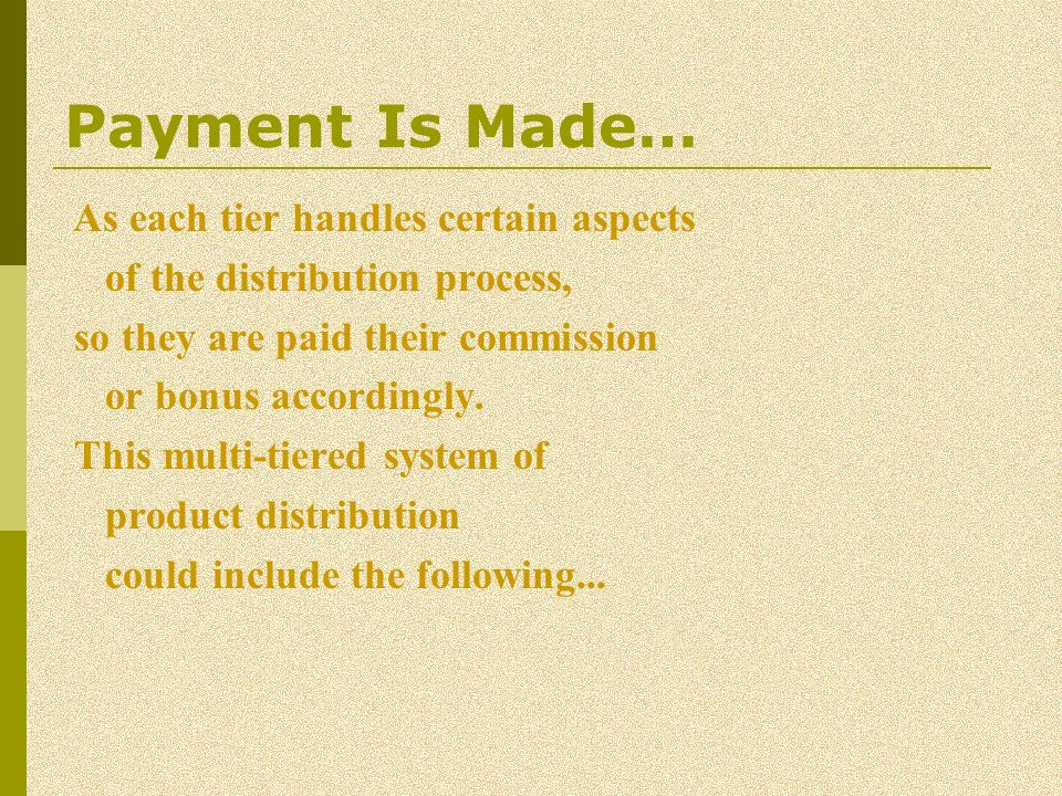 Payment Is Made… of the distribution process,
