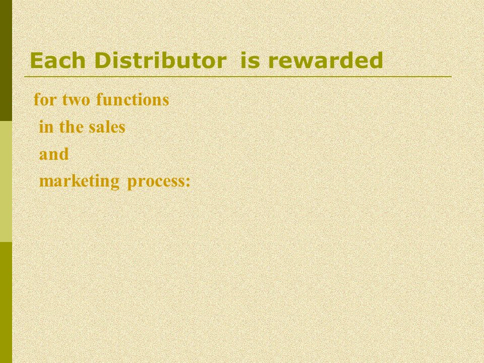 Each Distributor is rewarded