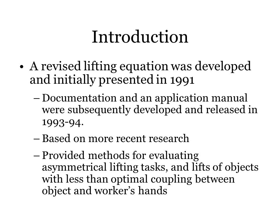 Introduction A revised lifting equation was developed and initially presented in 1991.