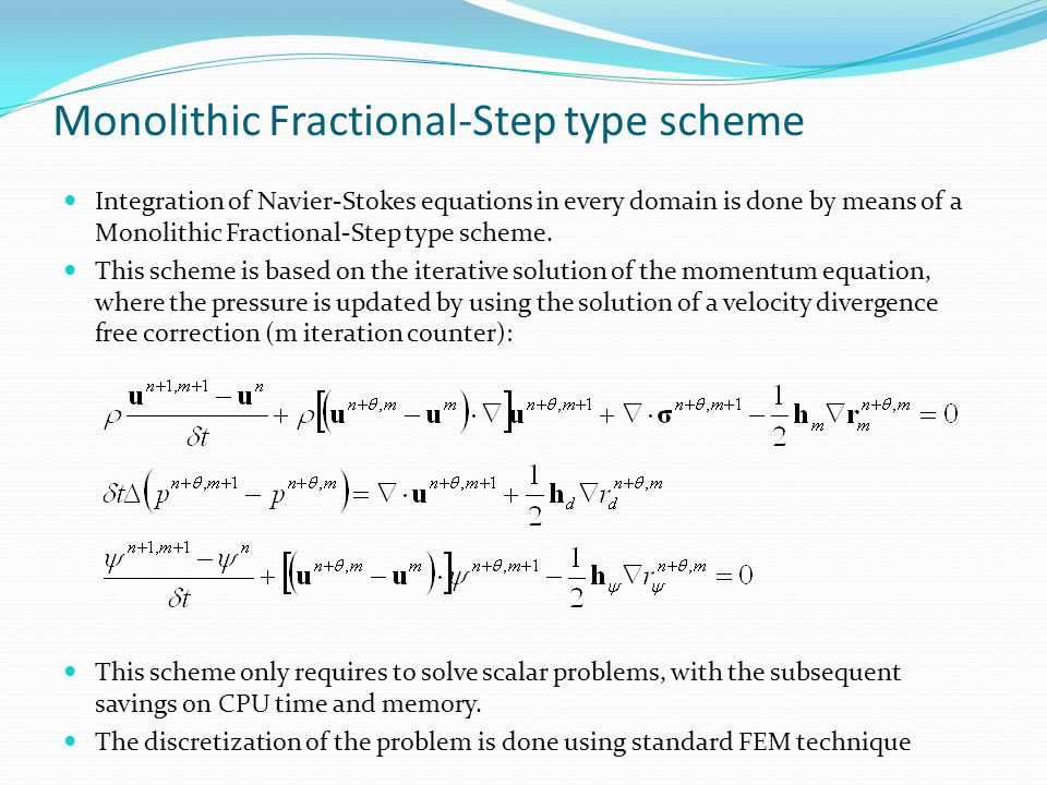 Monolithic Fractional-Step type scheme