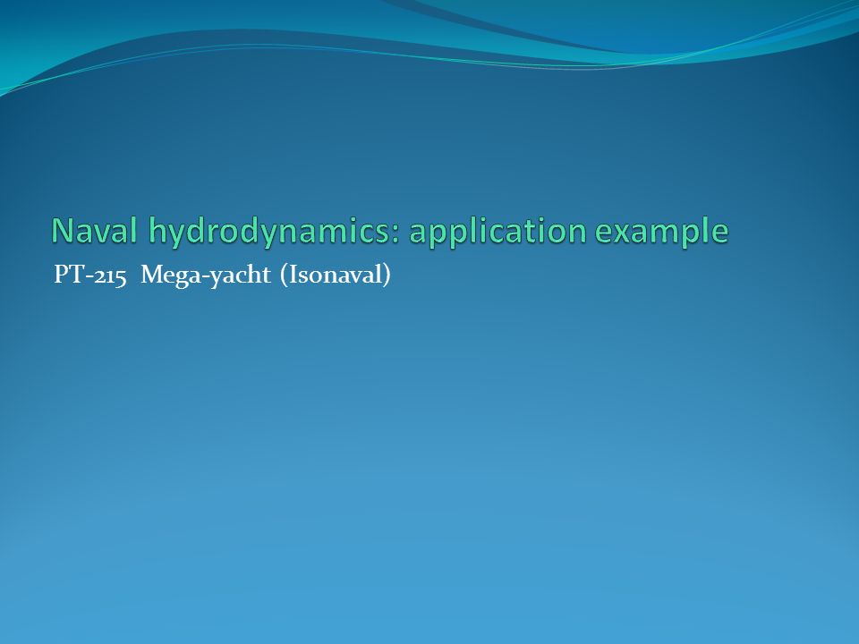 Naval hydrodynamics: application example