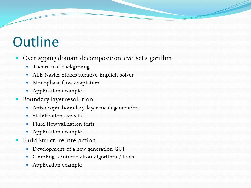 Outline Overlapping domain decomposition level set algorithm