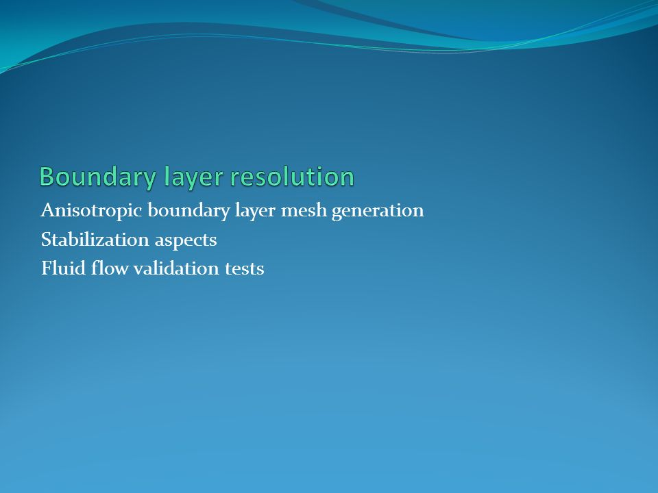 Boundary layer resolution