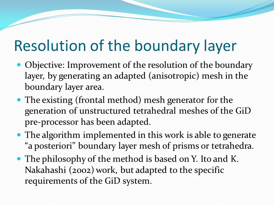 Resolution of the boundary layer