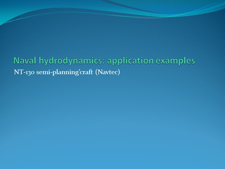 Naval hydrodynamics: application examples