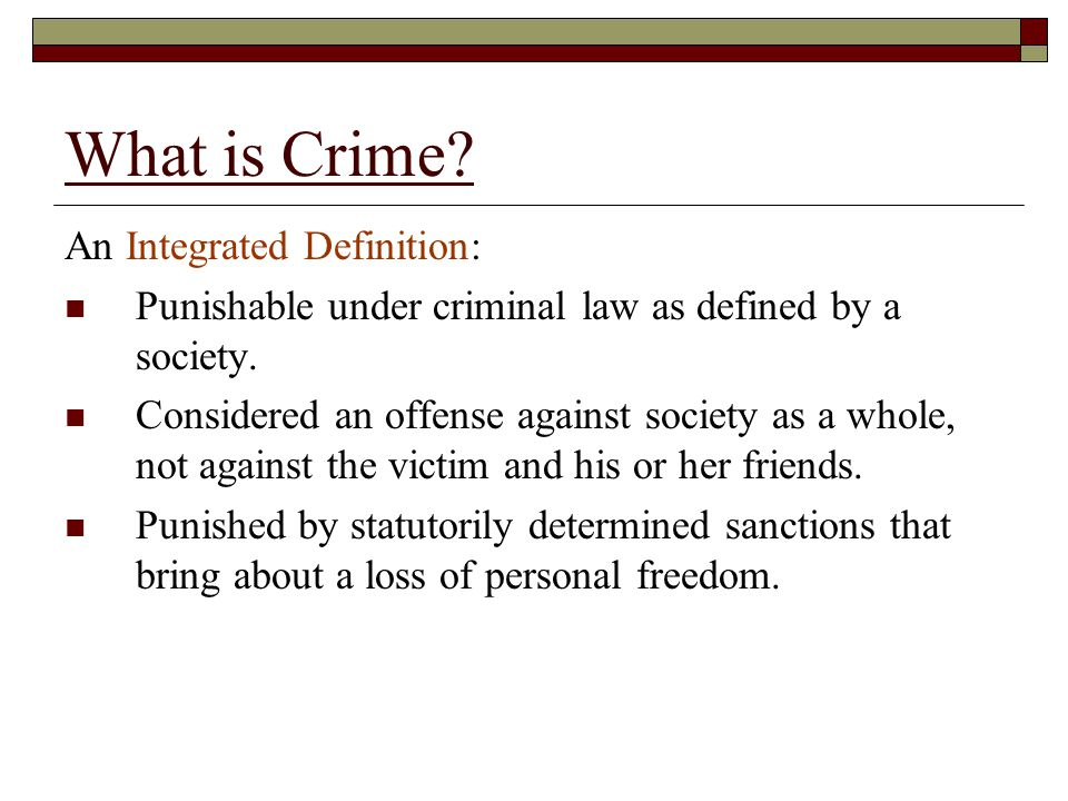 What is Crime An Integrated Definition:
