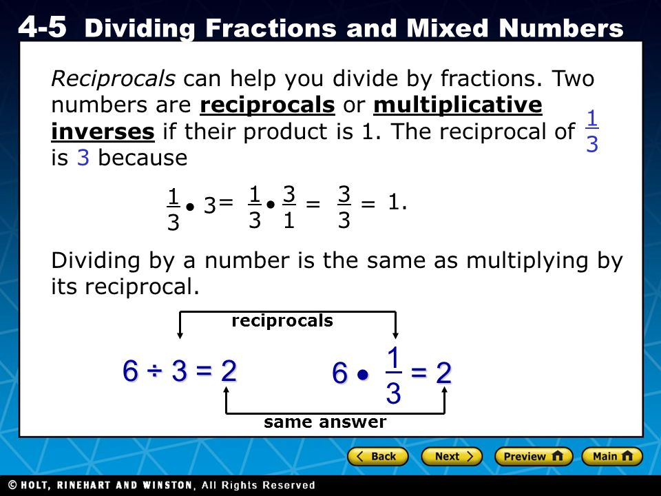 Reciprocals can help you divide by fractions