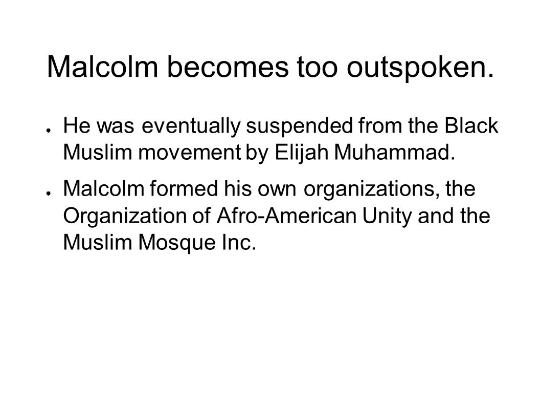 Malcolm becomes too outspoken.