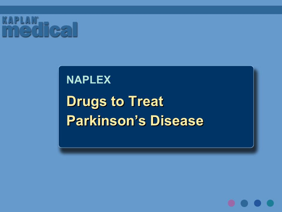 Drugs to Treat Parkinson's Disease