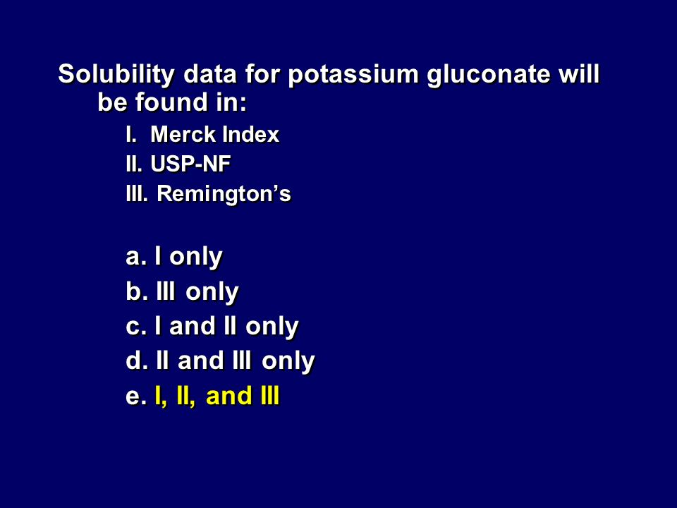 Solubility data for potassium gluconate will be found in:
