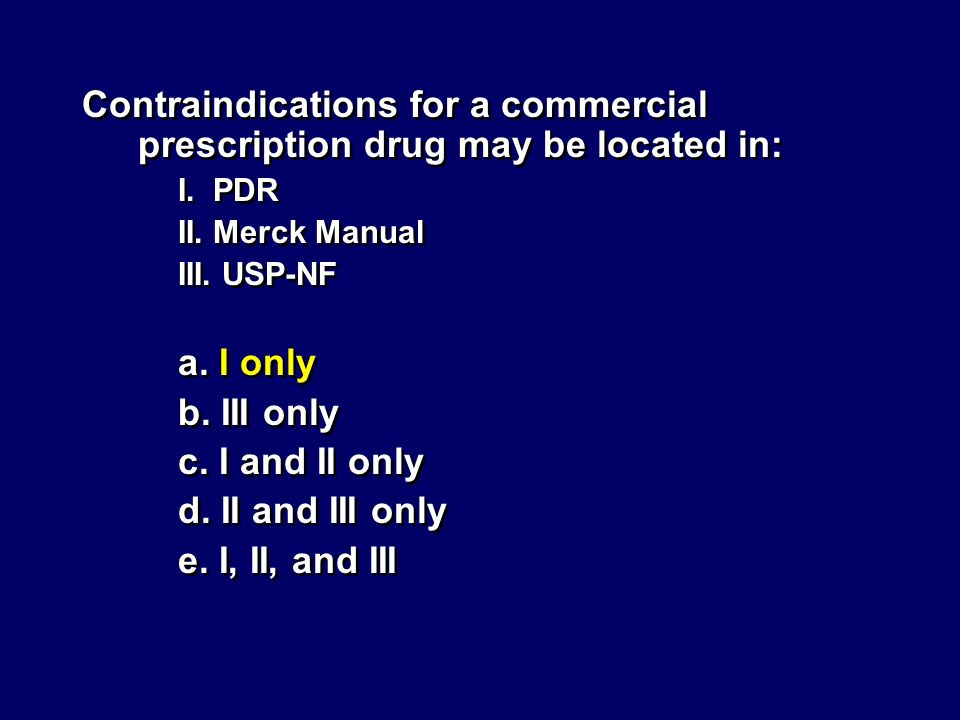 Contraindications for a commercial prescription drug may be located in: