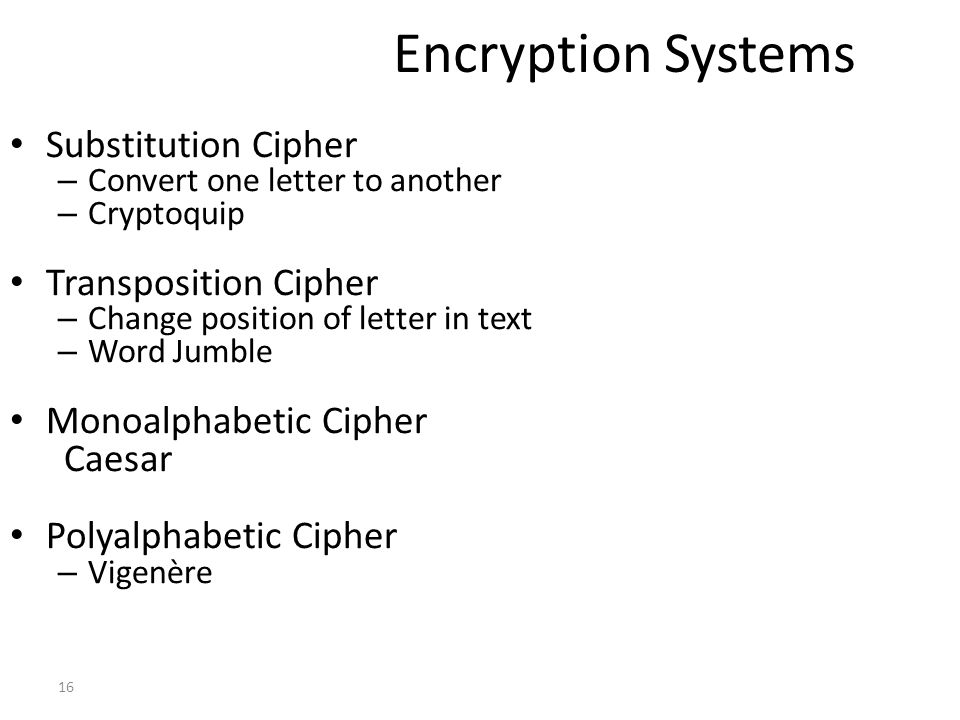 Encryption Systems Substitution Cipher Transposition Cipher
