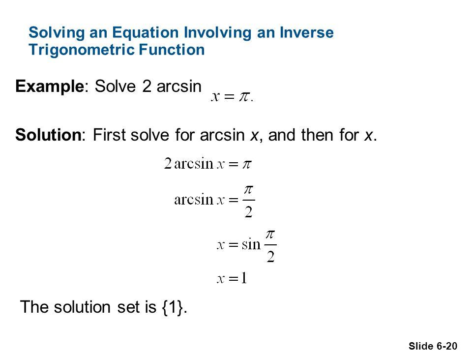 Chapter 6 Equations 6 1 Solving Trigonometric Equations 6 2