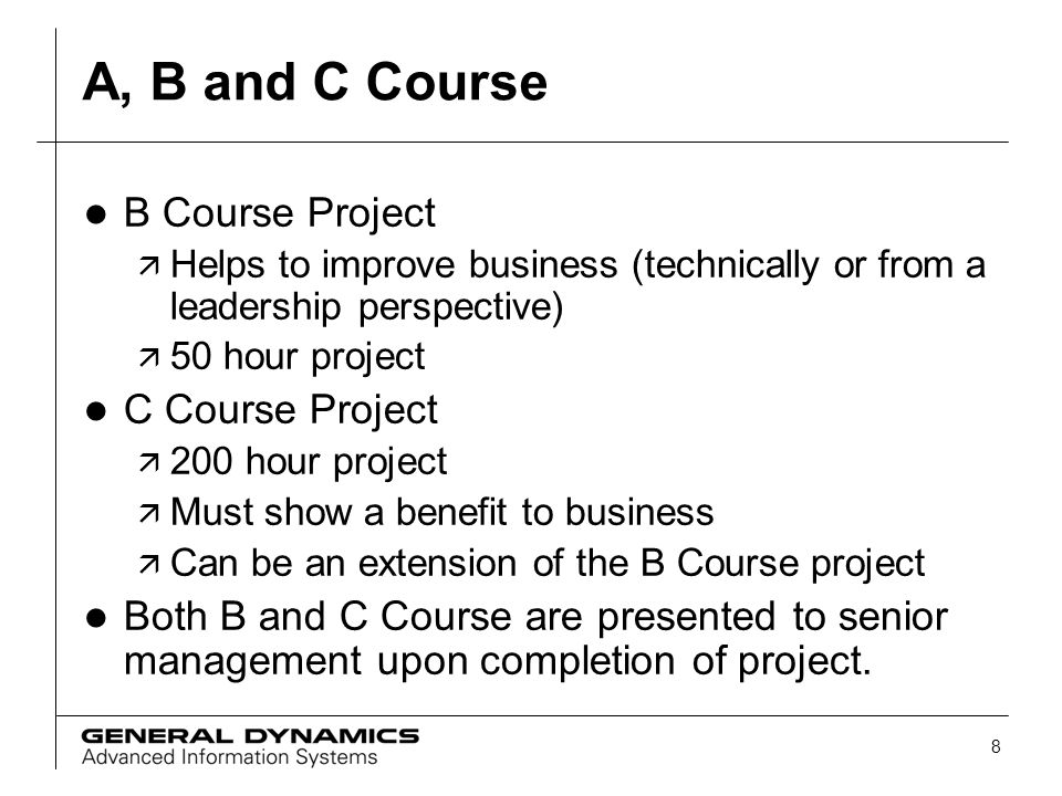A, B and C Course B Course Project C Course Project