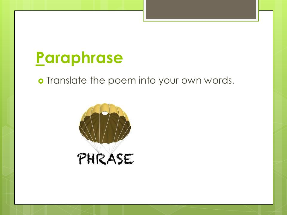 Paraphrase Translate the poem into your own words.