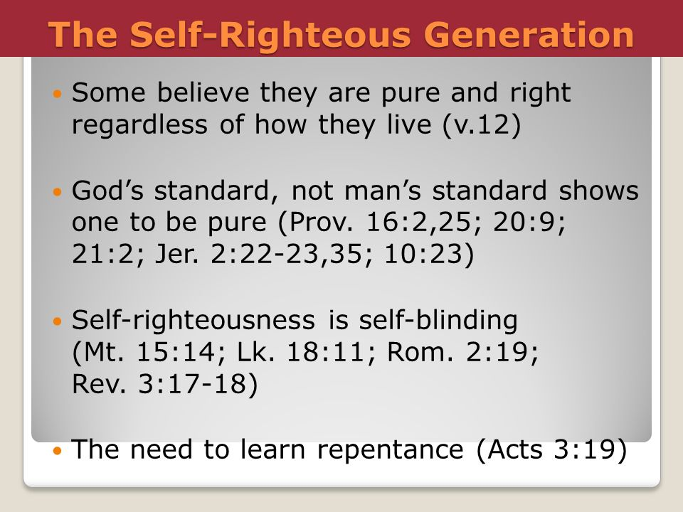 The Self-Righteous Generation