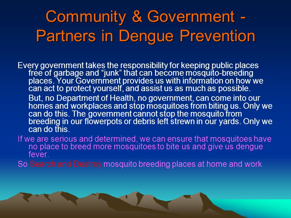 Community & Government -Partners in Dengue Prevention