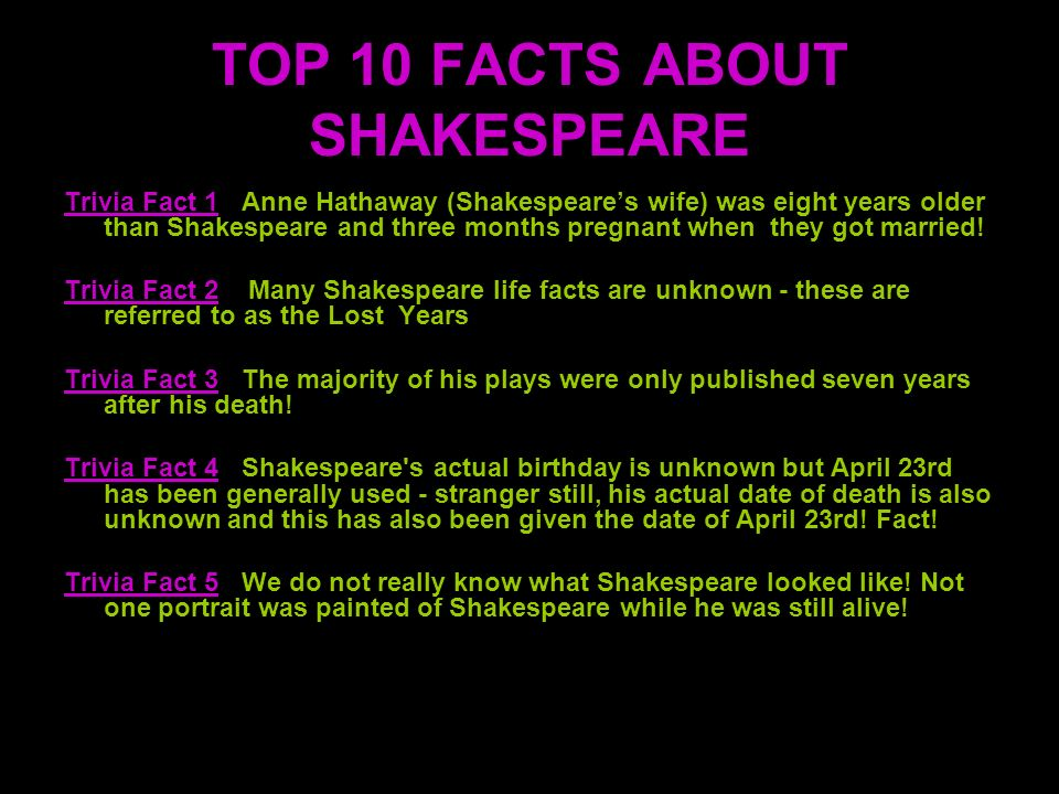 TOP 10 FACTS ABOUT SHAKESPEARE