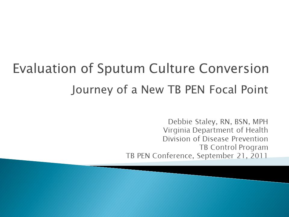 Evaluation of Sputum Culture Conversion