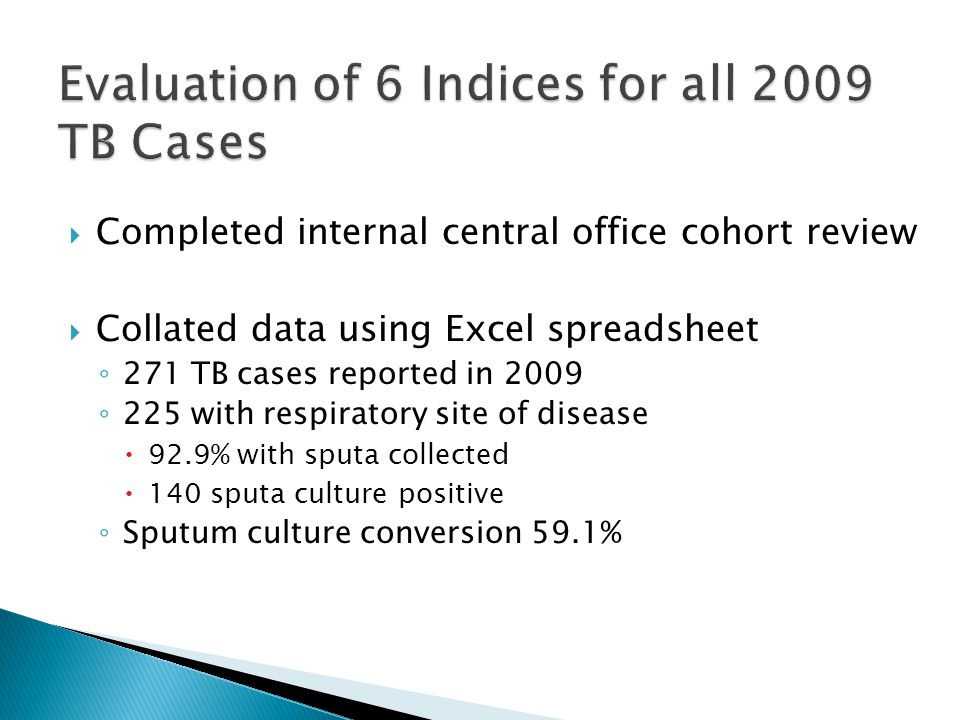Evaluation of 6 Indices for all 2009 TB Cases