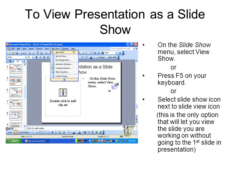 To View Presentation as a Slide Show