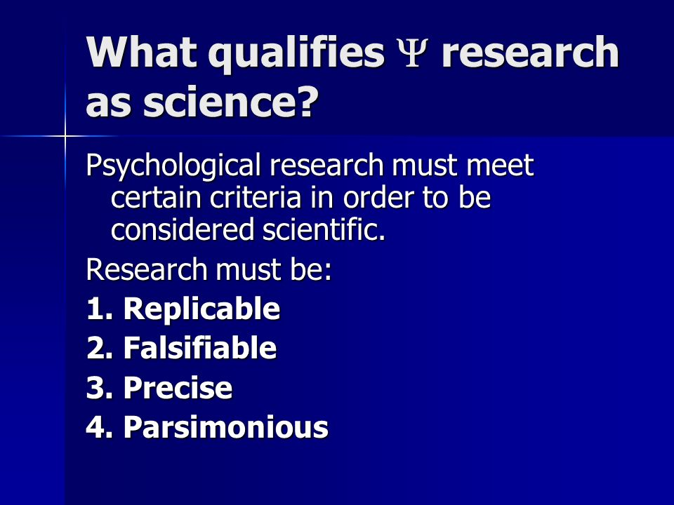 What qualifies  research as science