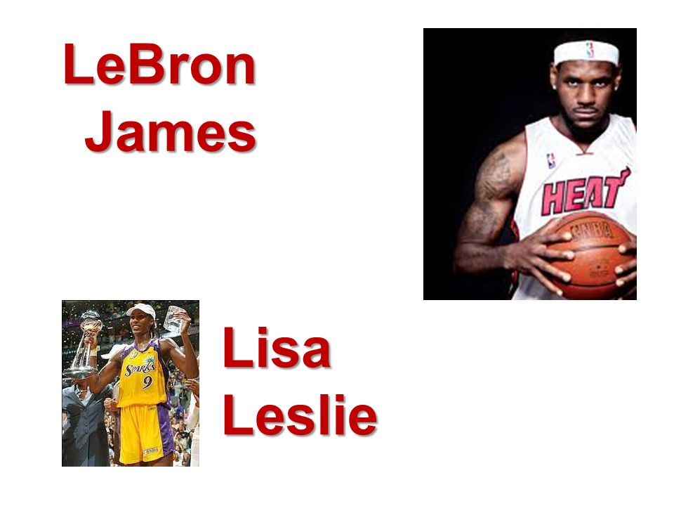 LeBron James Lisa Leslie