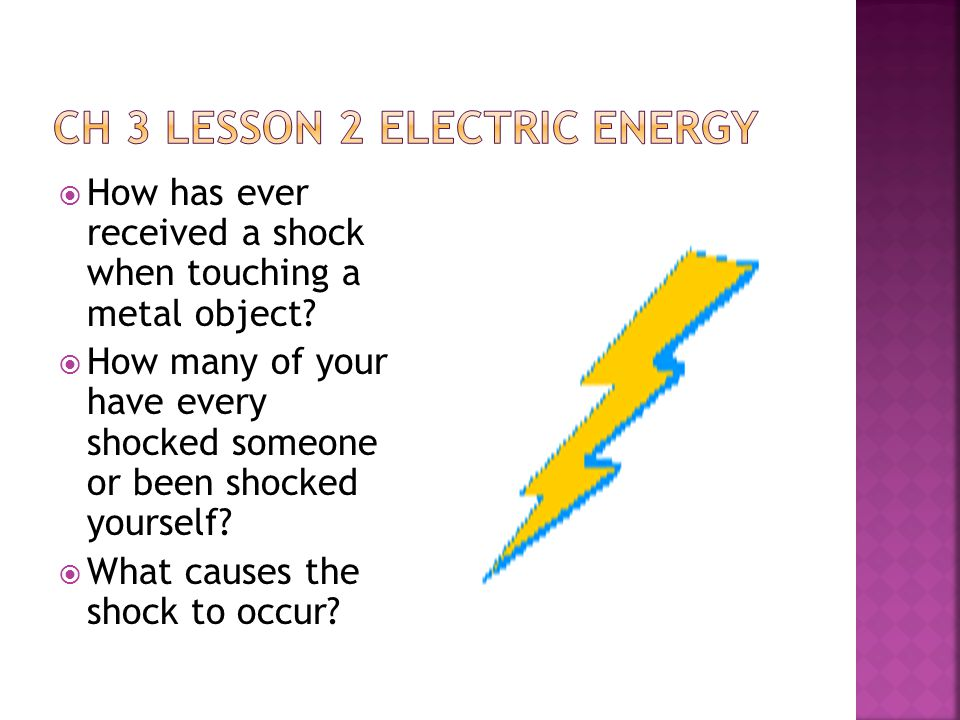Ch 3 Lesson 2 Electric energy