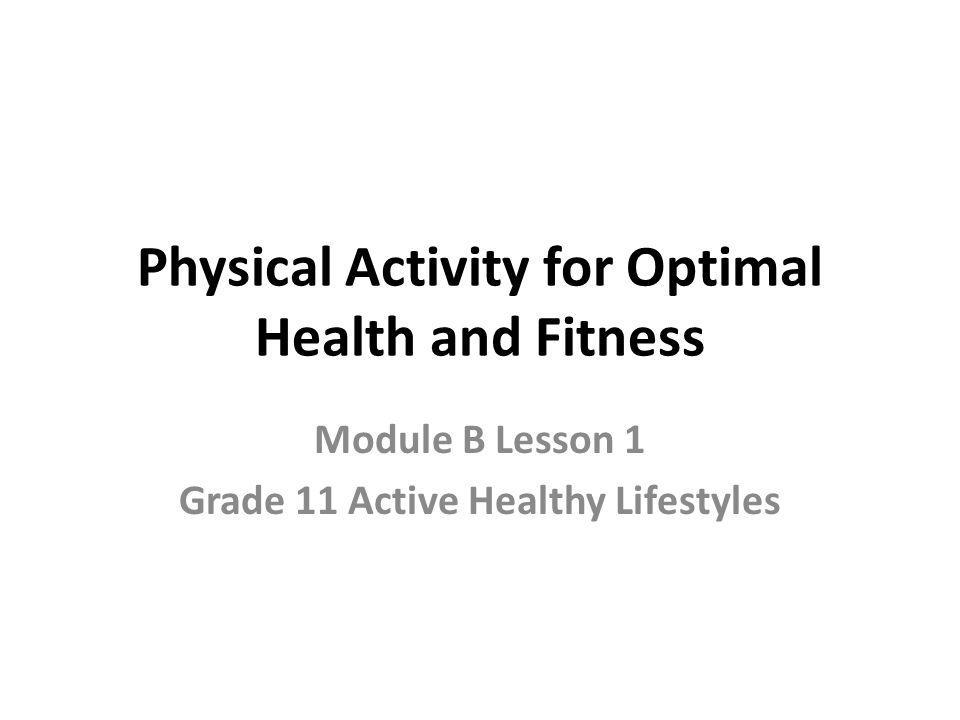 Physical Activity for Optimal Health and Fitness