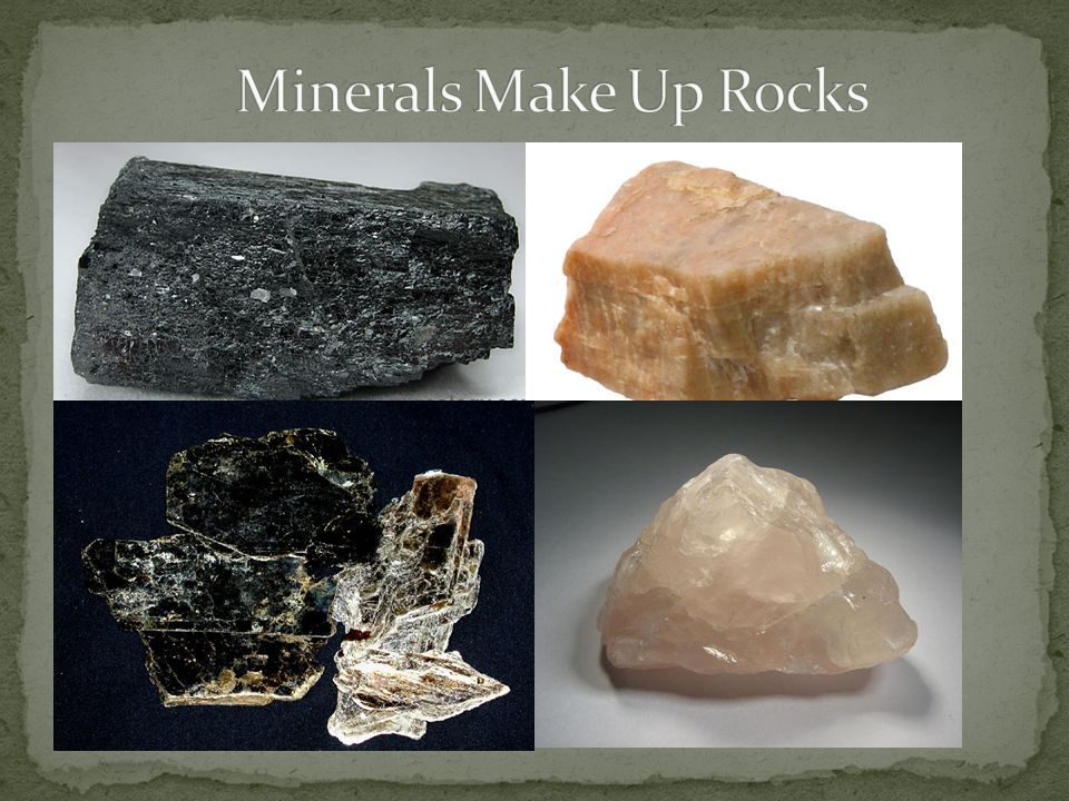 Minerals Make Up Rocks