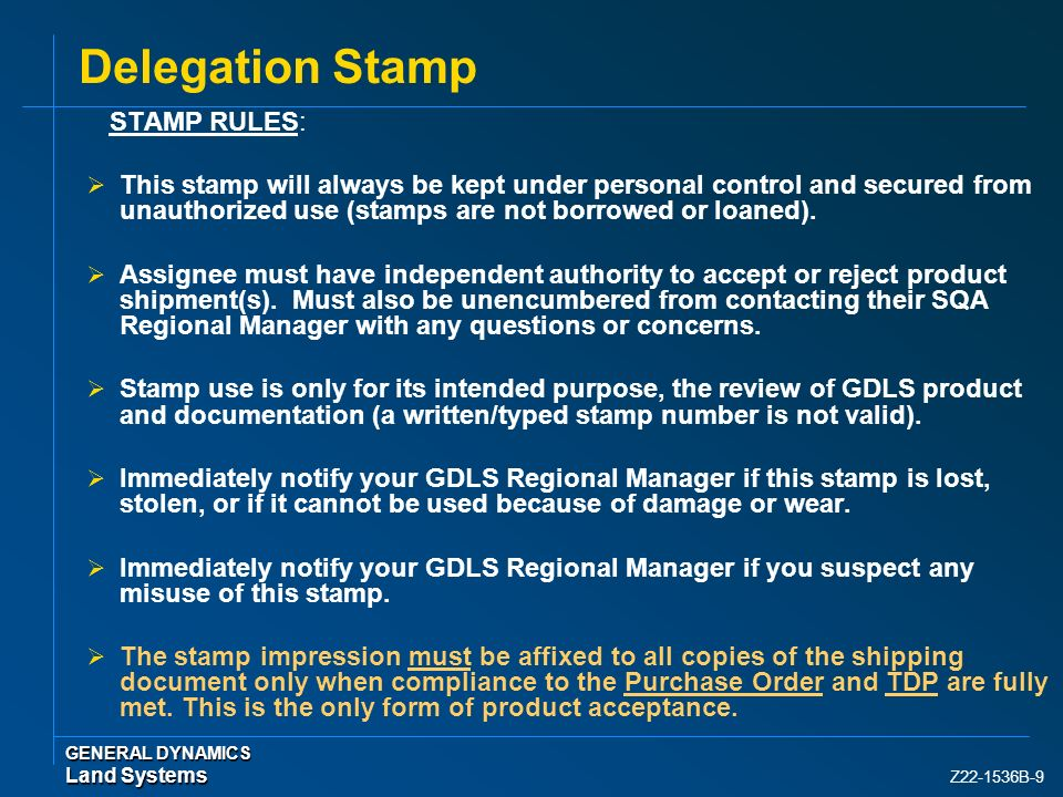 Delegation Stamp STAMP RULES:
