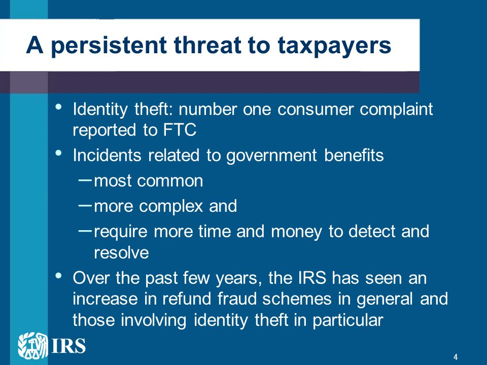 A persistent threat to taxpayers