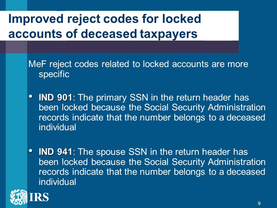 Improved reject codes for locked accounts of deceased taxpayers