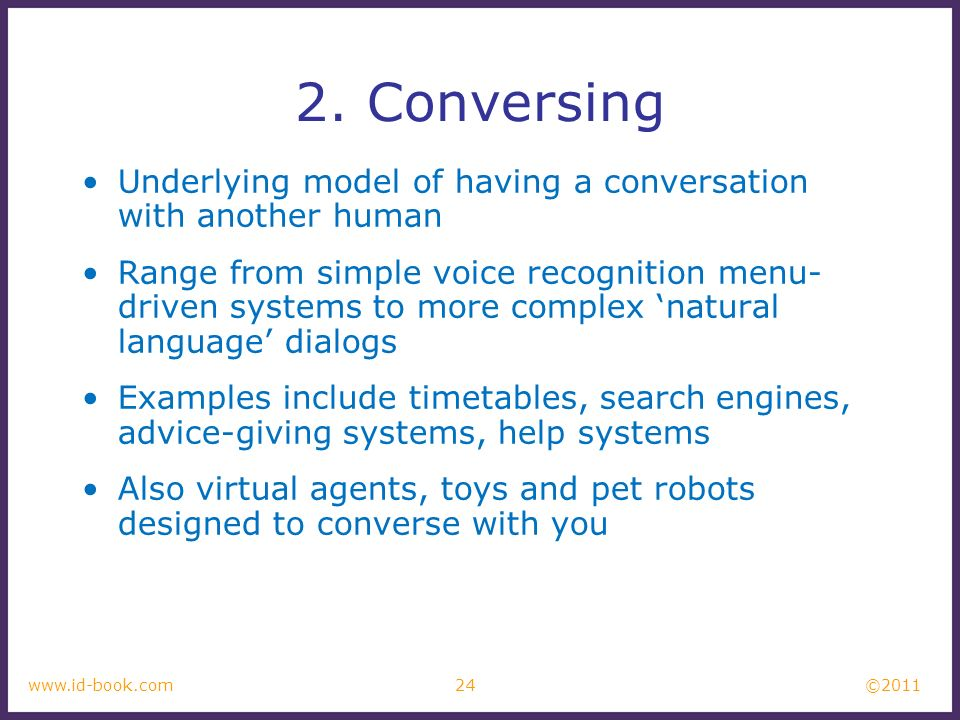2. Conversing Underlying model of having a conversation with another human.