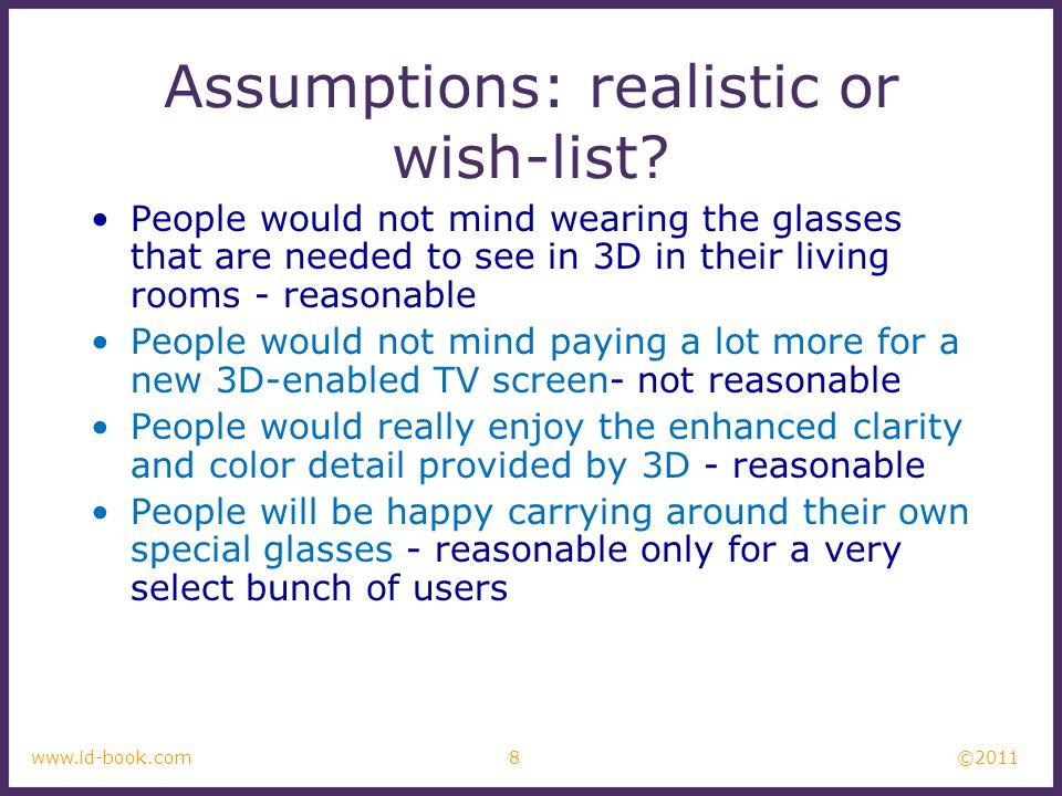 Assumptions: realistic or wish-list