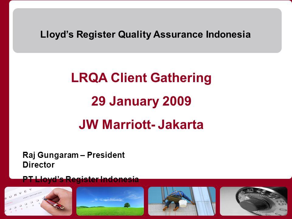 LRQA Client Gathering 29 January 2009 JW Marriott- Jakarta