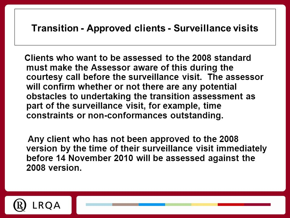 Transition - Approved clients - Surveillance visits