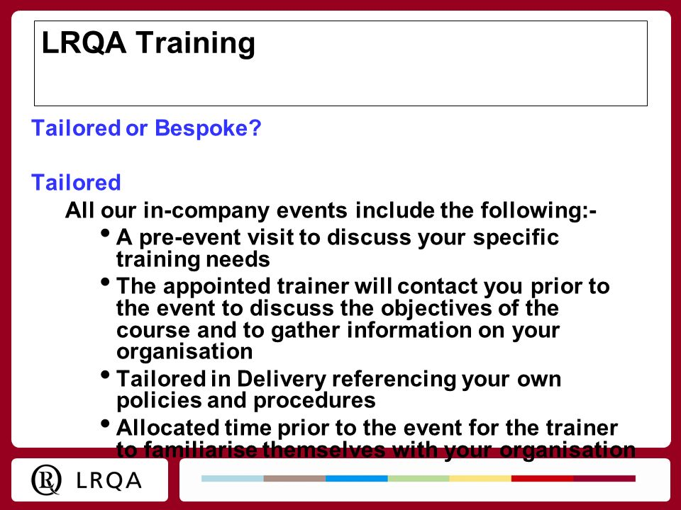 LRQA Training Tailored or Bespoke Tailored