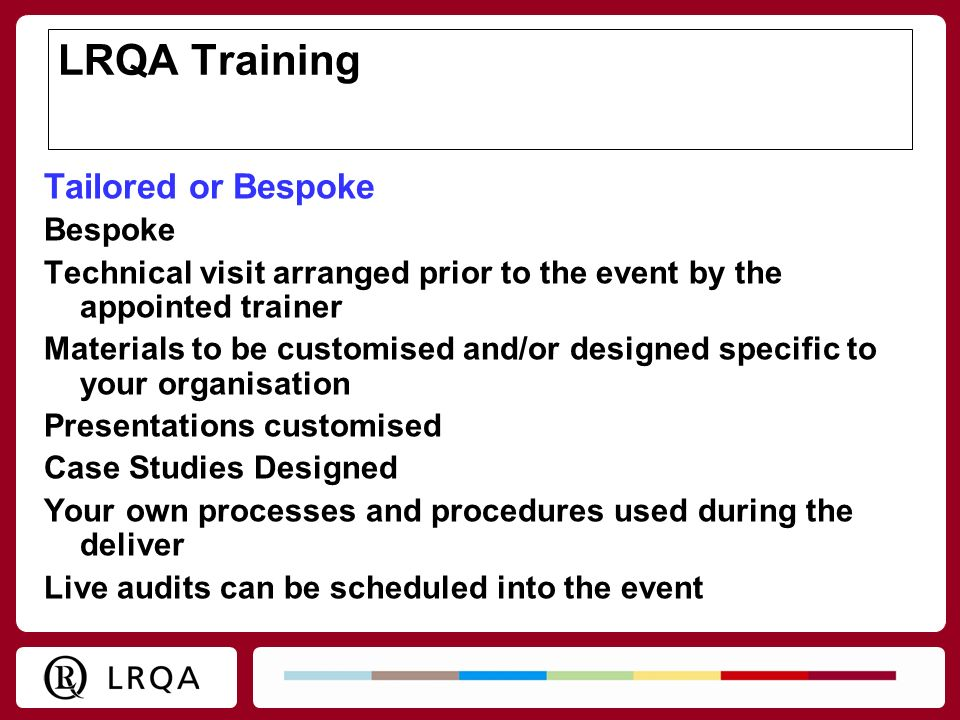 LRQA Training Tailored or Bespoke Bespoke
