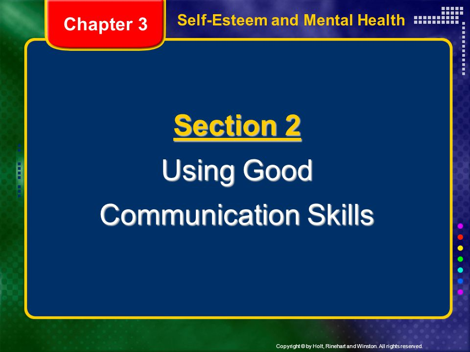 Section 2 Using Good Communication Skills Chapter 3