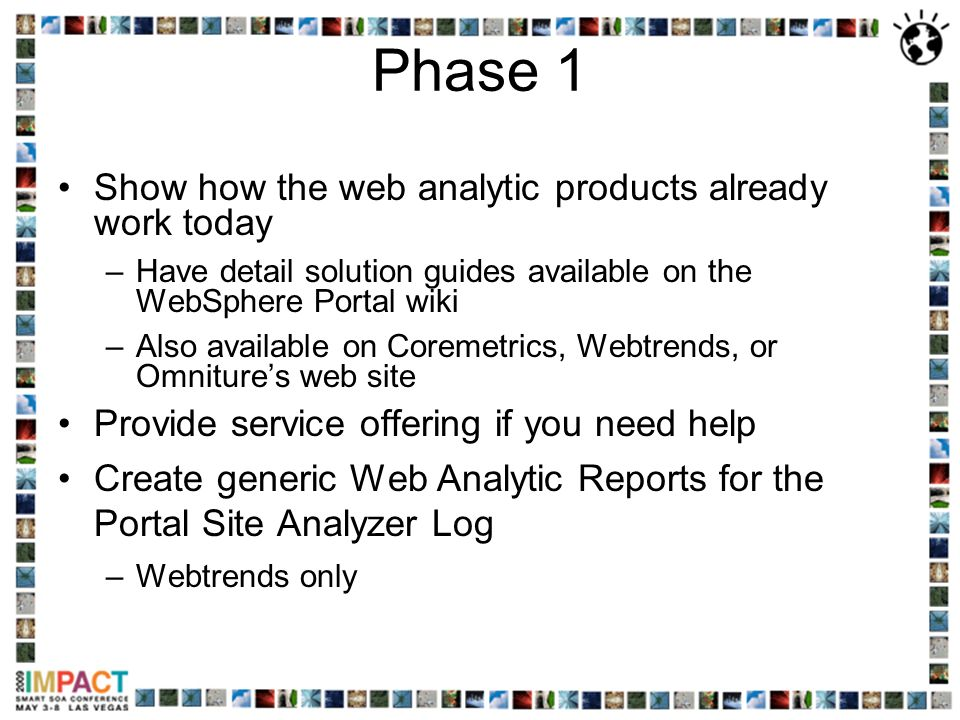 Phase 1 Show how the web analytic products already work today