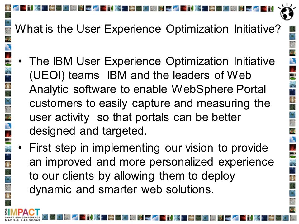 What is the User Experience Optimization Initiative